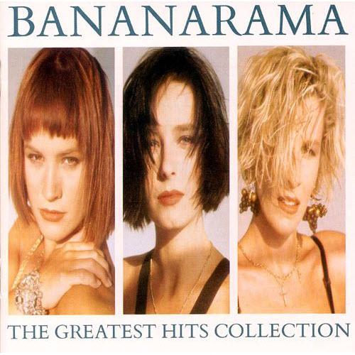 The Greatest Hits Collection – Bananarama