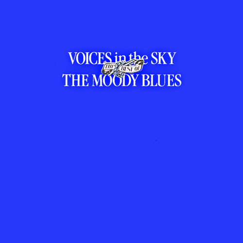 Voices In The Sky – The Best Of The Moody Blues