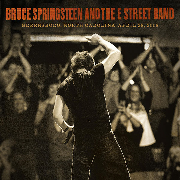 BRUCE SPRINGSTEEN AND THE E STREET BAND – GREENSBORO COLISEUM, GREENSBORO, NC – 28/04/2008