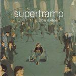 Slow Motion - Supertramp