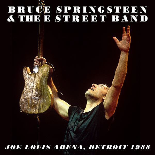 BRUCE SPRINGSTEEN AND THE E STREET BAND – JOE LOUIS ARENA DETROIT, MI – 28/03/1988