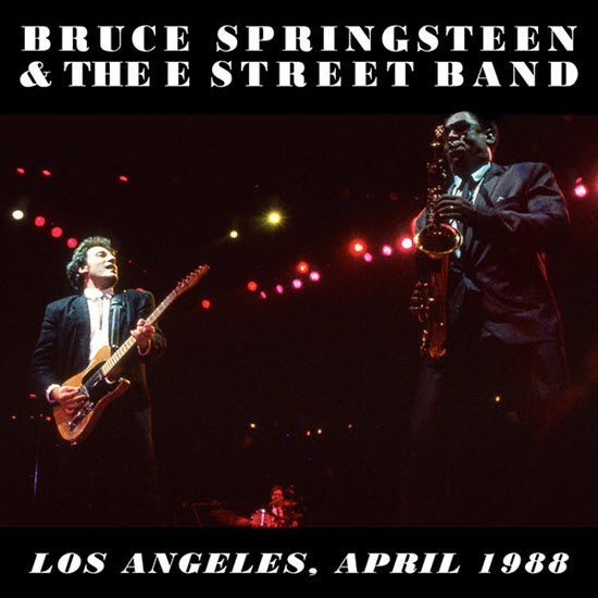 BRUCE SPRINGSTEEN AND THE E STREET BAND – LOS ANGELES SPORTS ARENA LOS ANGELES, CA – 28/04/1988